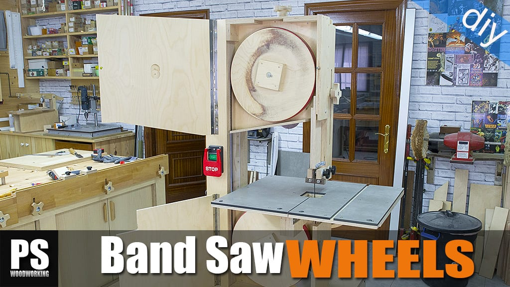 How to make the wheels for a Band Saw