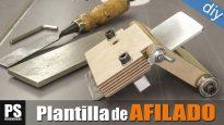 Plantilla-de-afilar-formones-casera