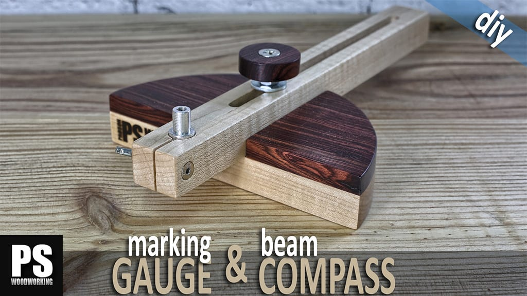 DIY Marking Gauge and Beam Compass